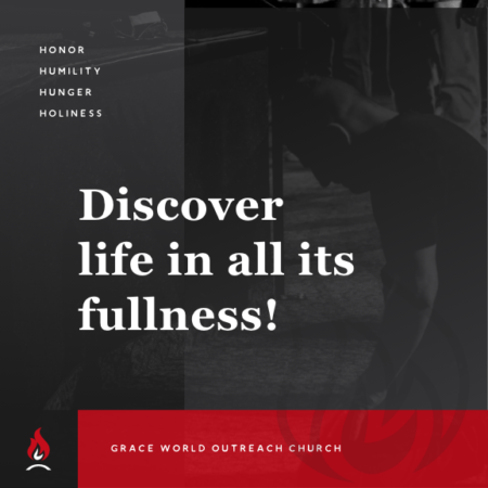 Discover Life In All It's Fullness