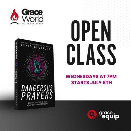 Dangerous Prayers Grace Equip Group