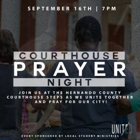 UNITED Courthouse Prayer Night